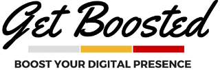 Get Boosted logo that reads: Get Boosted - Boost Your Digital Presence